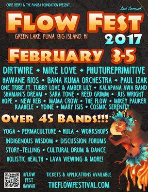 Flow Festival 2017 – Puna, HI